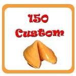 150 Custom Fortune Cookies